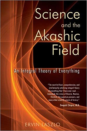 Resourses. Erwin Lazlo: Science and the Akashic Field